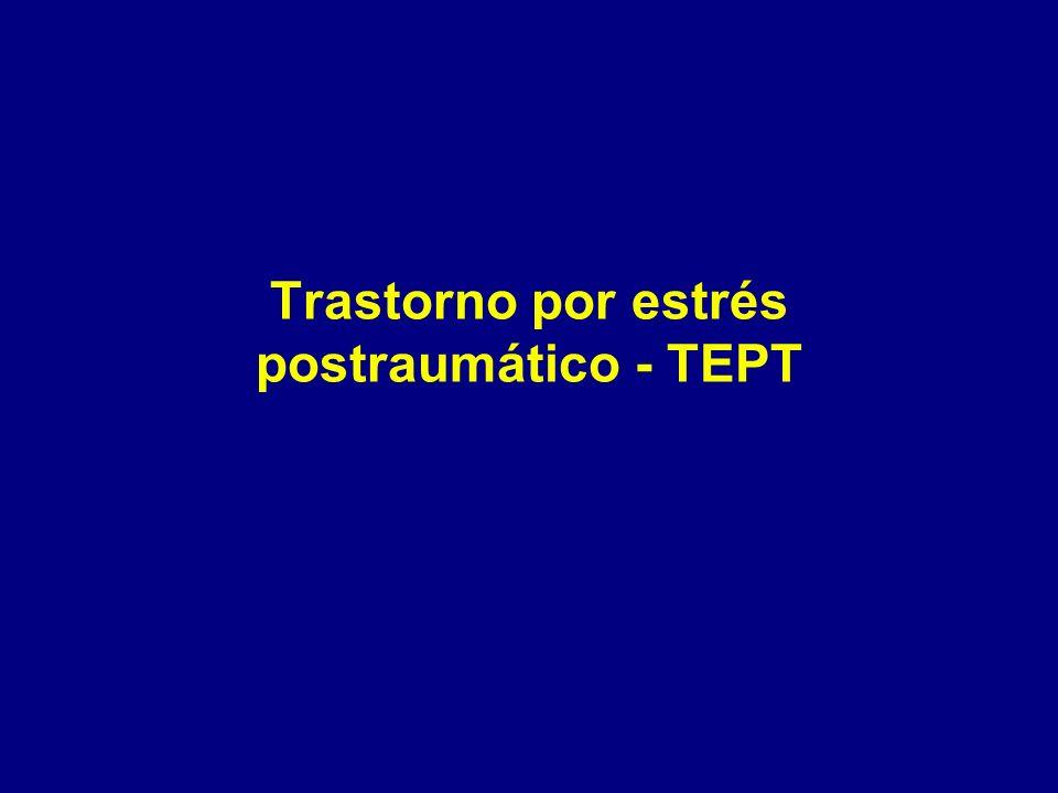 Trastorno por estrés postraumático - TEPT