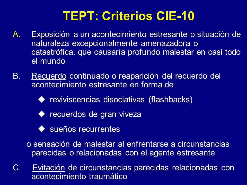 TEPT: Criterios CIE-10