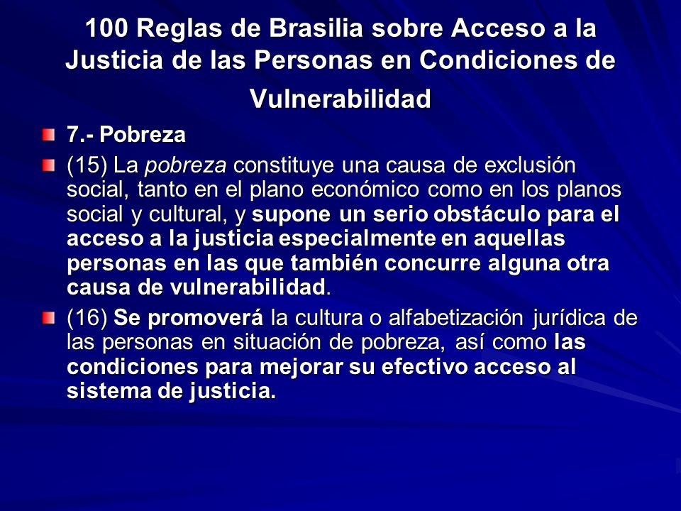 100 Reglas de Brasilia sobre Acceso a la Justicia de las Personas en Condiciones de Vulnerabilidad