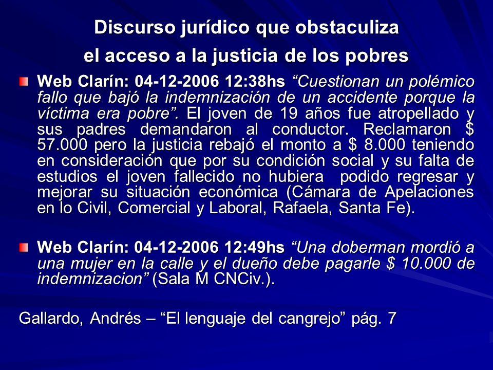 Discurso jurídico que obstaculiza el acceso a la justicia de los pobres