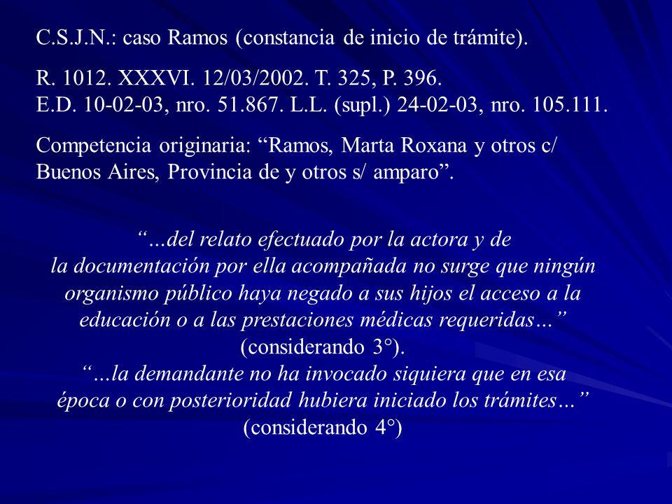 C.S.J.N.: caso Ramos (constancia de inicio de trámite).