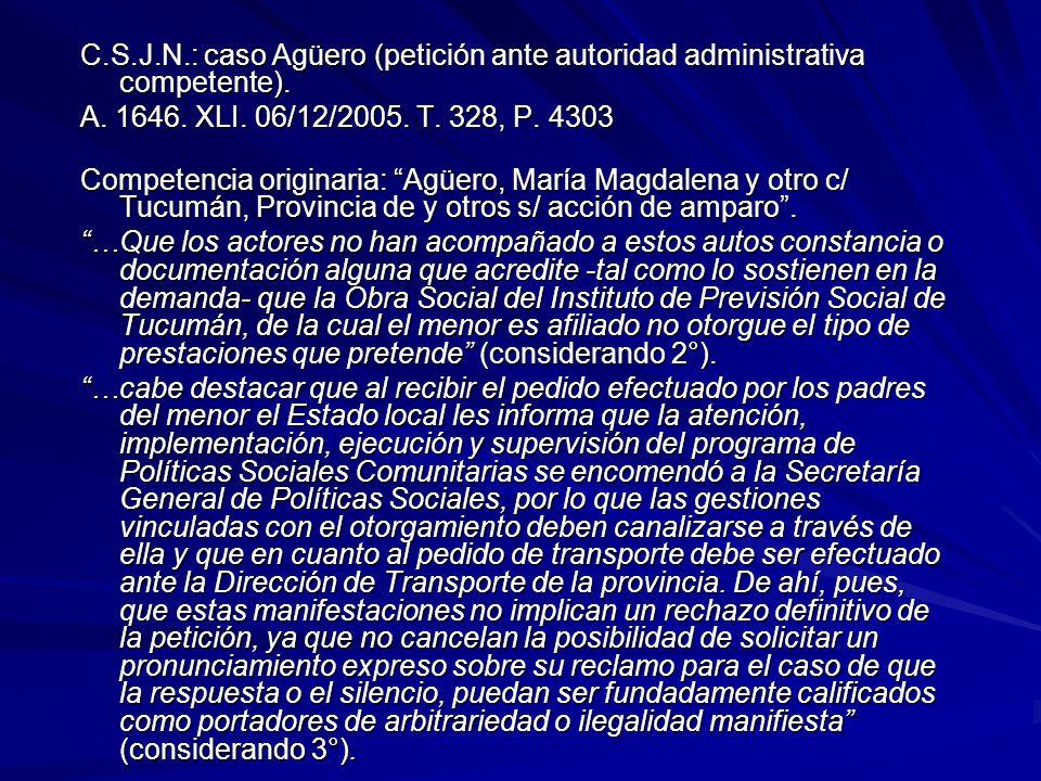 C.S.J.N.: caso Agüero (petición ante autoridad administrativa competente).