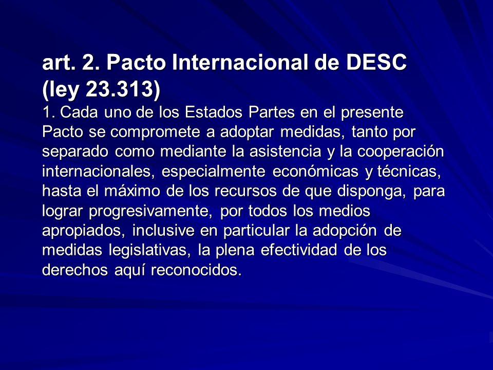 art. 2. Pacto Internacional de DESC (ley 23. 313) 1