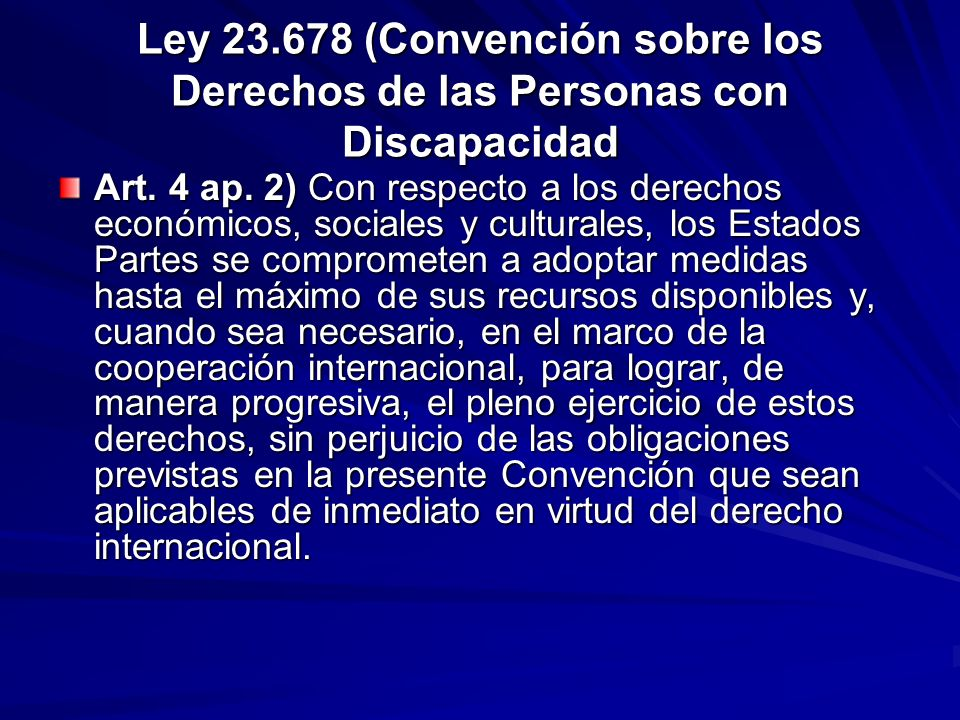 Ley 23.678 (Convención sobre los Derechos de las Personas con Discapacidad