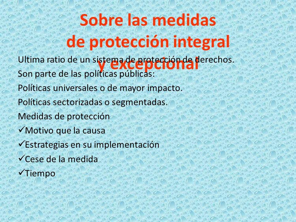 Sobre las medidas de protección integral y excepcional