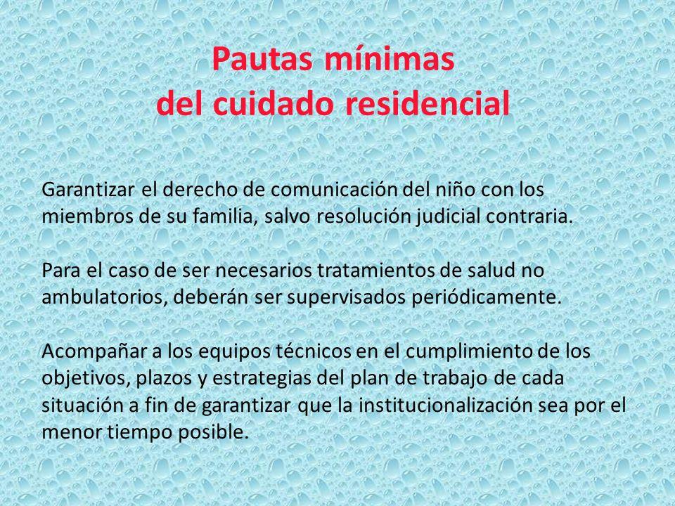Pautas mínimas del cuidado residencial