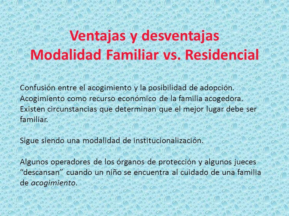 Ventajas y desventajas Modalidad Familiar vs. Residencial
