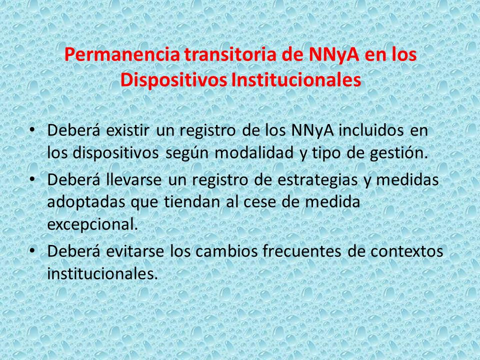 Permanencia transitoria de NNyA en los Dispositivos Institucionales