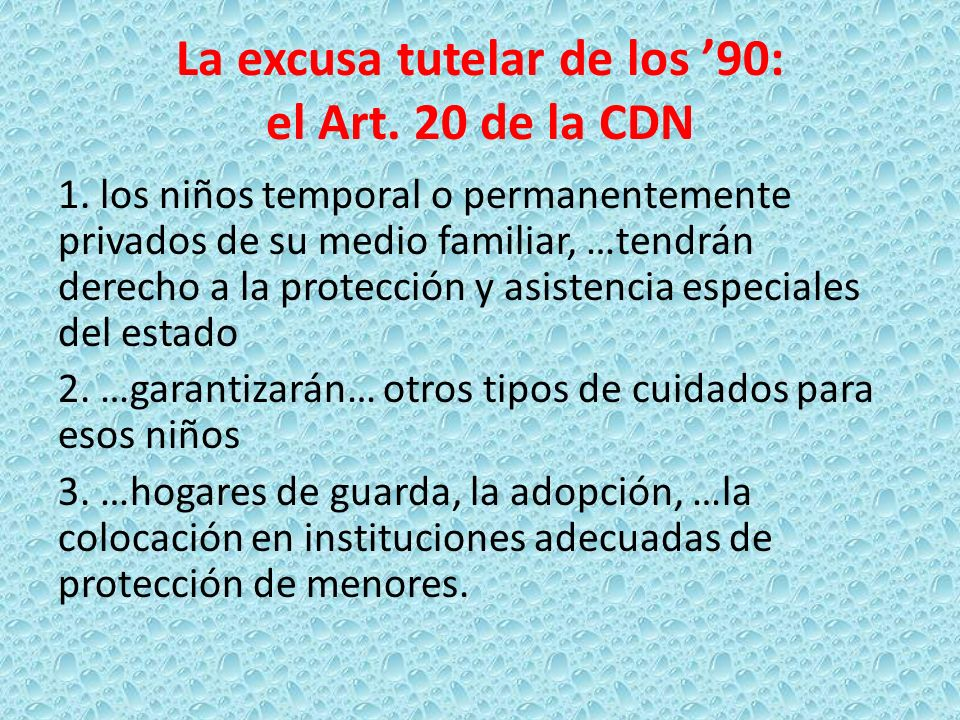 La excusa tutelar de los '90: el Art. 20 de la CDN