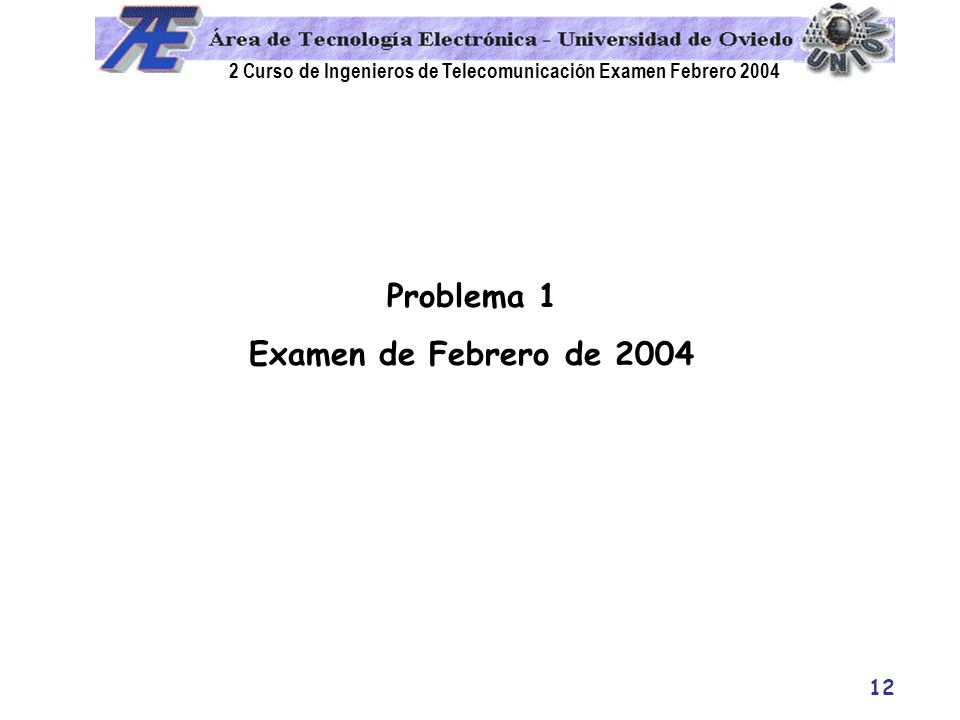 Problema 1 Examen de Febrero de 2004