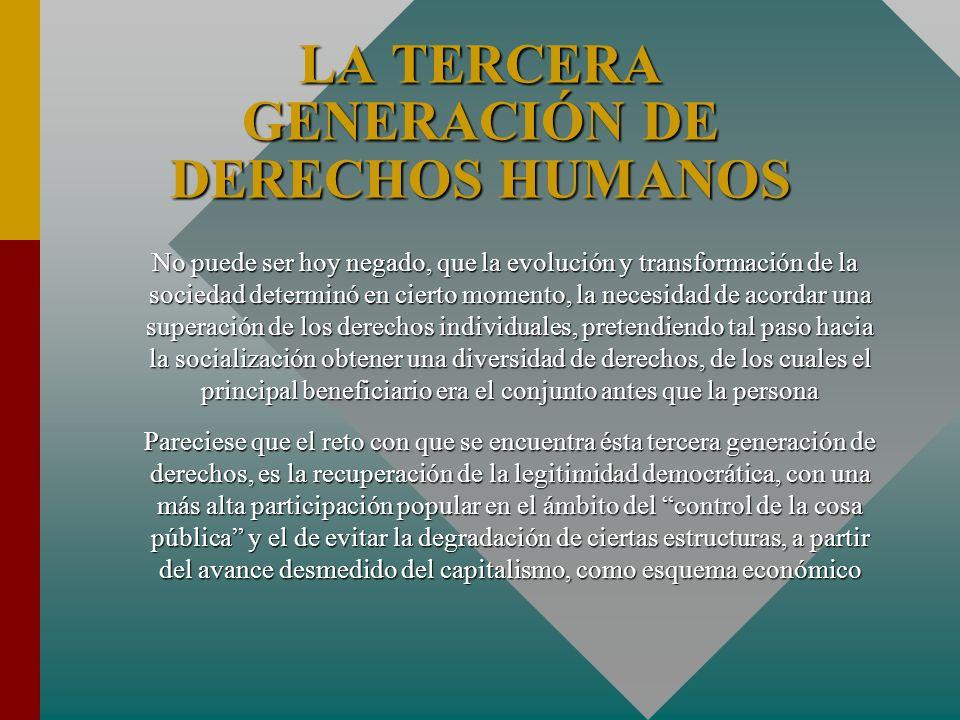 LA TERCERA GENERACIÓN DE DERECHOS HUMANOS