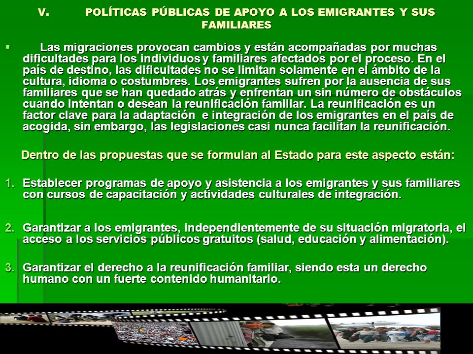 V. POLÍTICAS PÚBLICAS DE APOYO A LOS EMIGRANTES Y SUS FAMILIARES