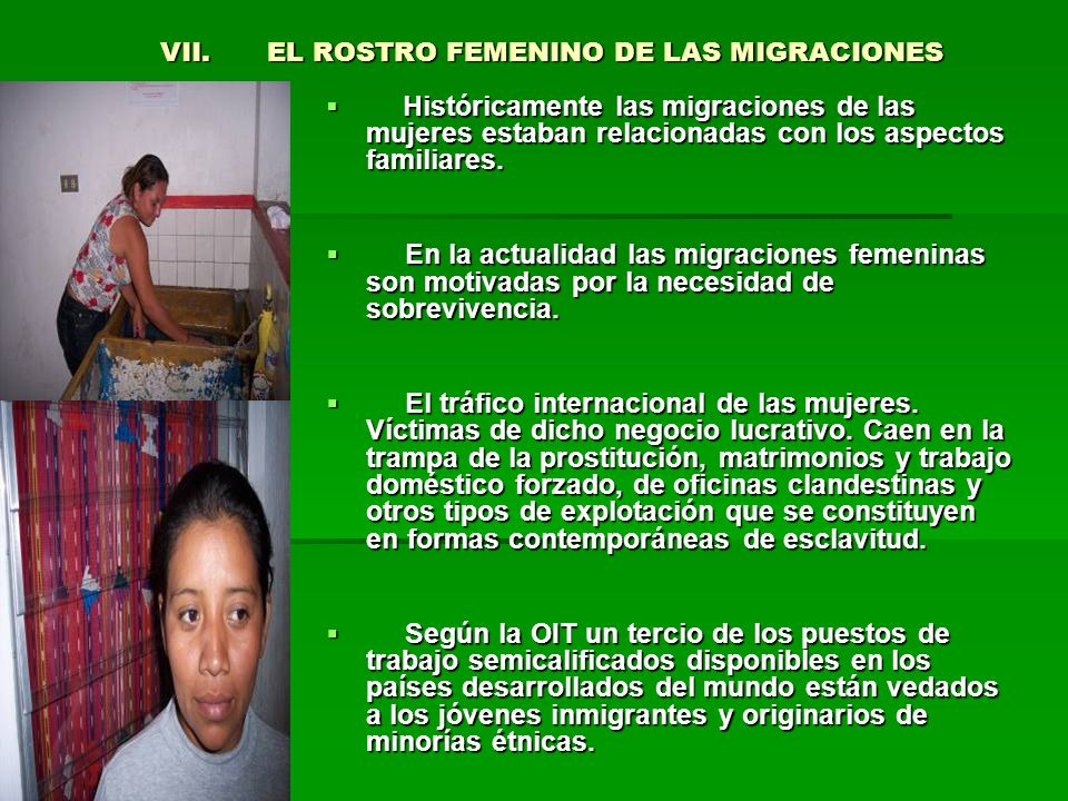 VII. EL ROSTRO FEMENINO DE LAS MIGRACIONES