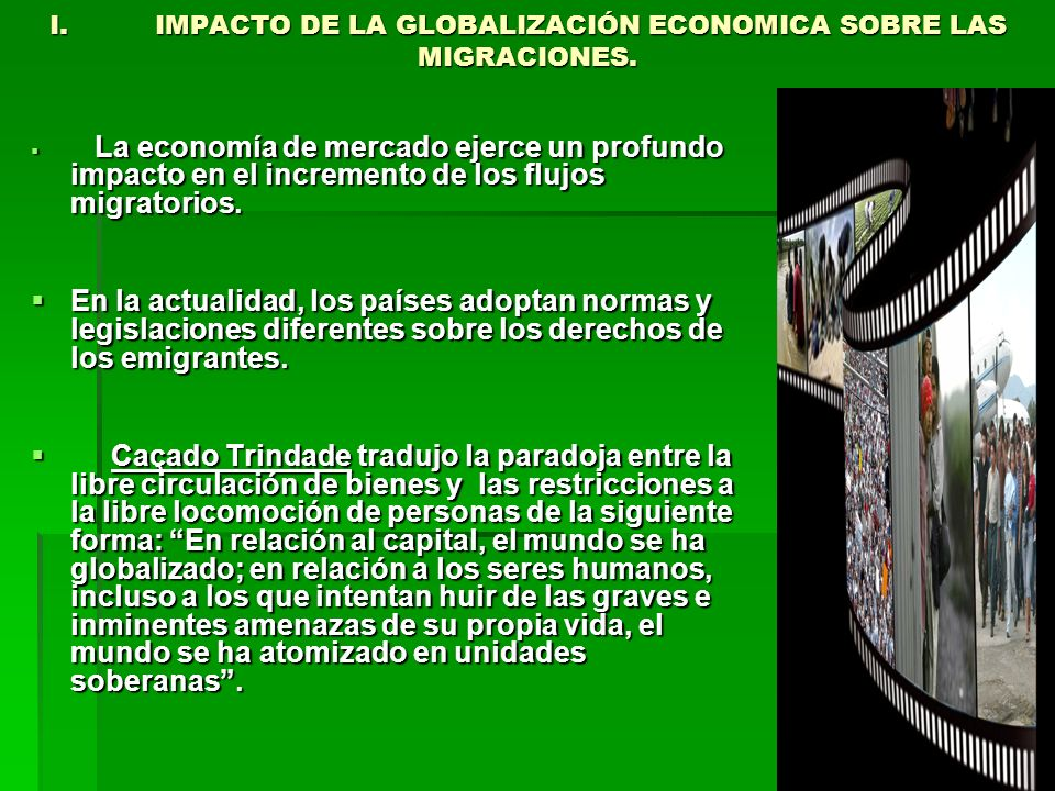 I. IMPACTO DE LA GLOBALIZACIÓN ECONOMICA SOBRE LAS MIGRACIONES.