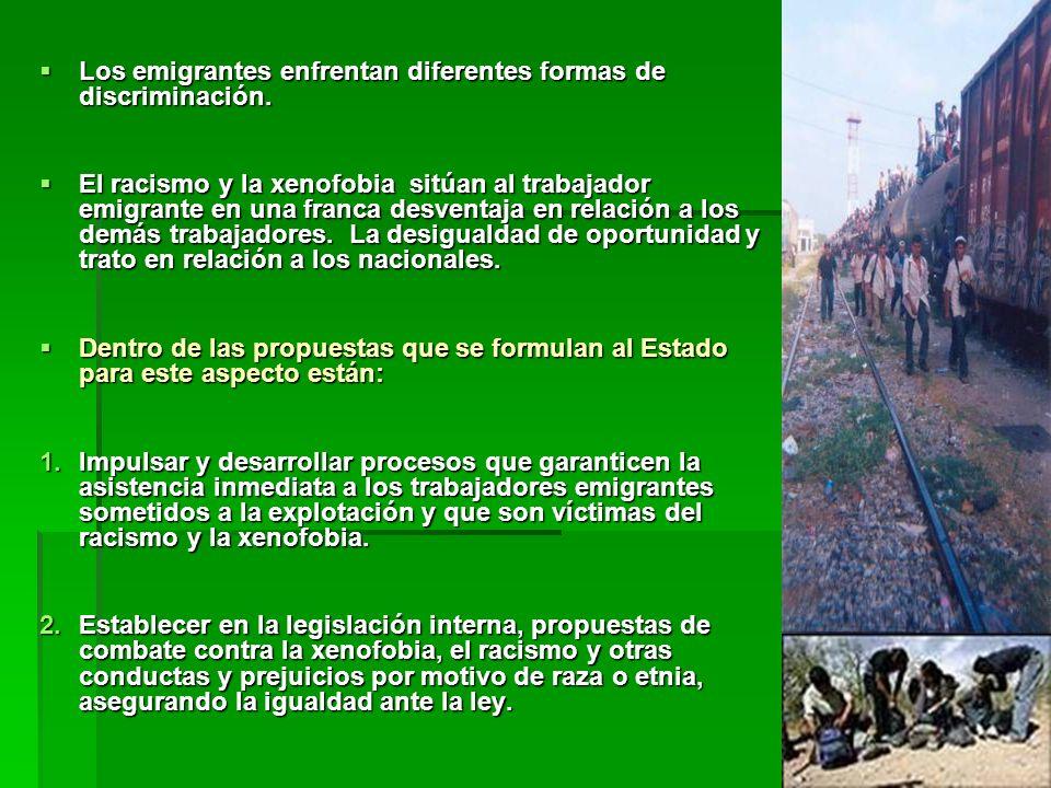 Los emigrantes enfrentan diferentes formas de discriminación.
