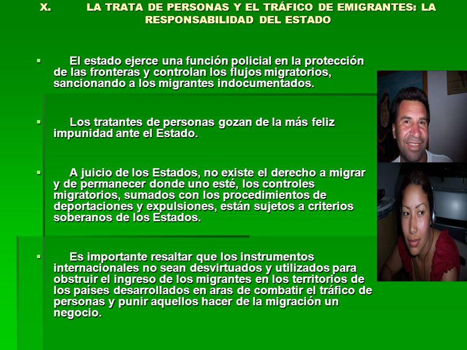 X. LA TRATA DE PERSONAS Y EL TRÁFICO DE EMIGRANTES: LA RESPONSABILIDAD DEL ESTADO