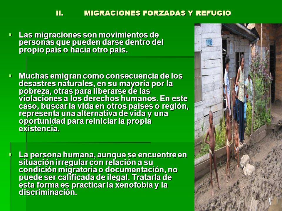 II. MIGRACIONES FORZADAS Y REFUGIO