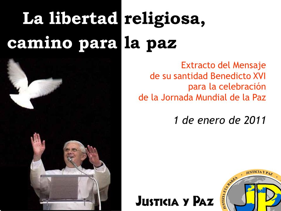 La libertad religiosa, camino para la paz