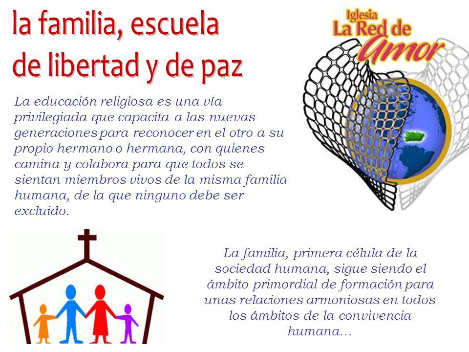 la familia, escuela de libertad y de paz