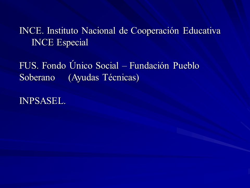 INCE. Instituto Nacional de Cooperación Educativa