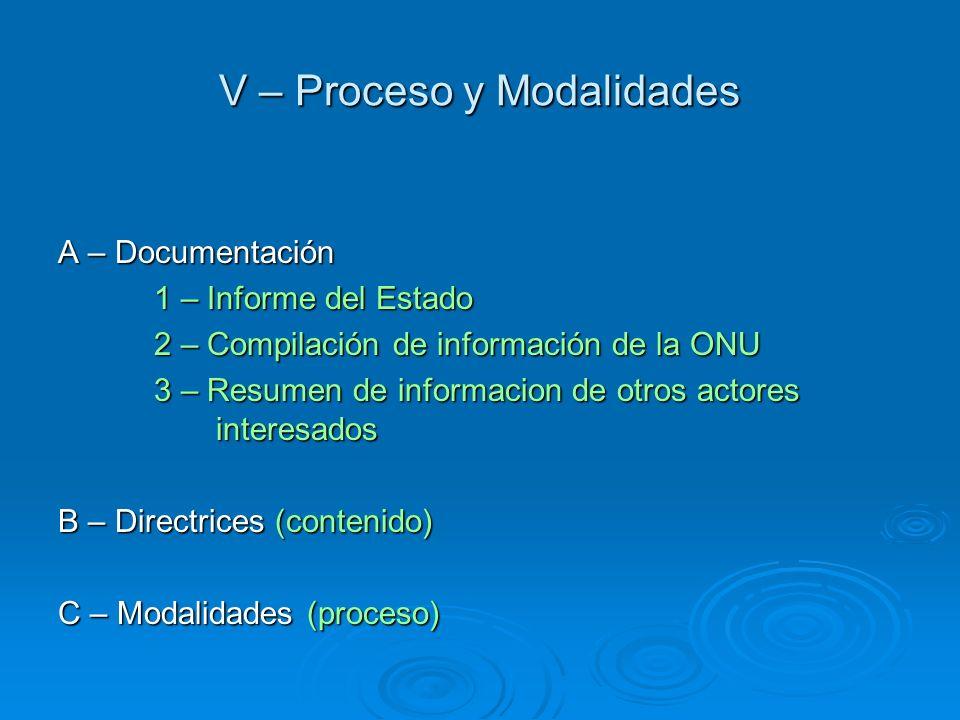 V – Proceso y Modalidades