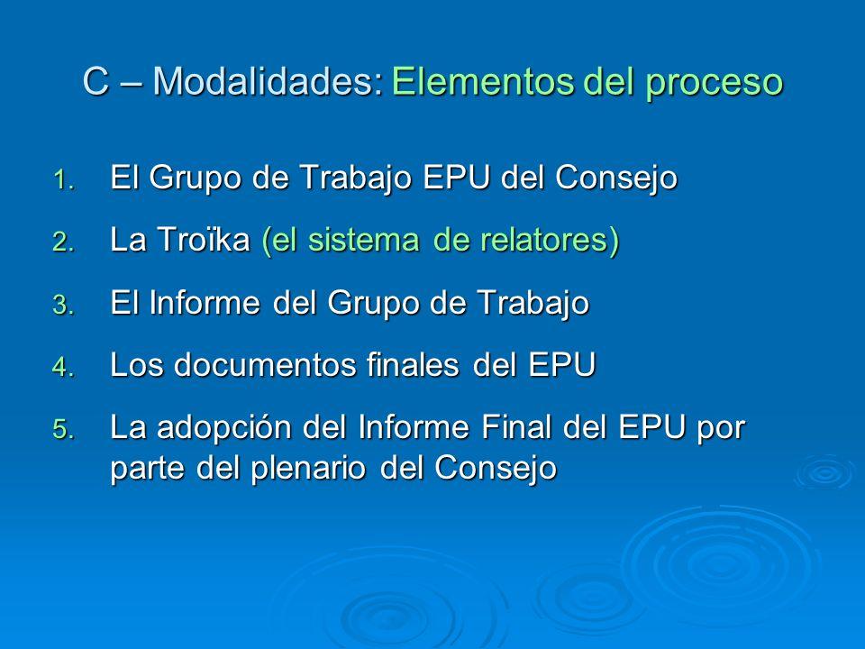 C – Modalidades: Elementos del proceso