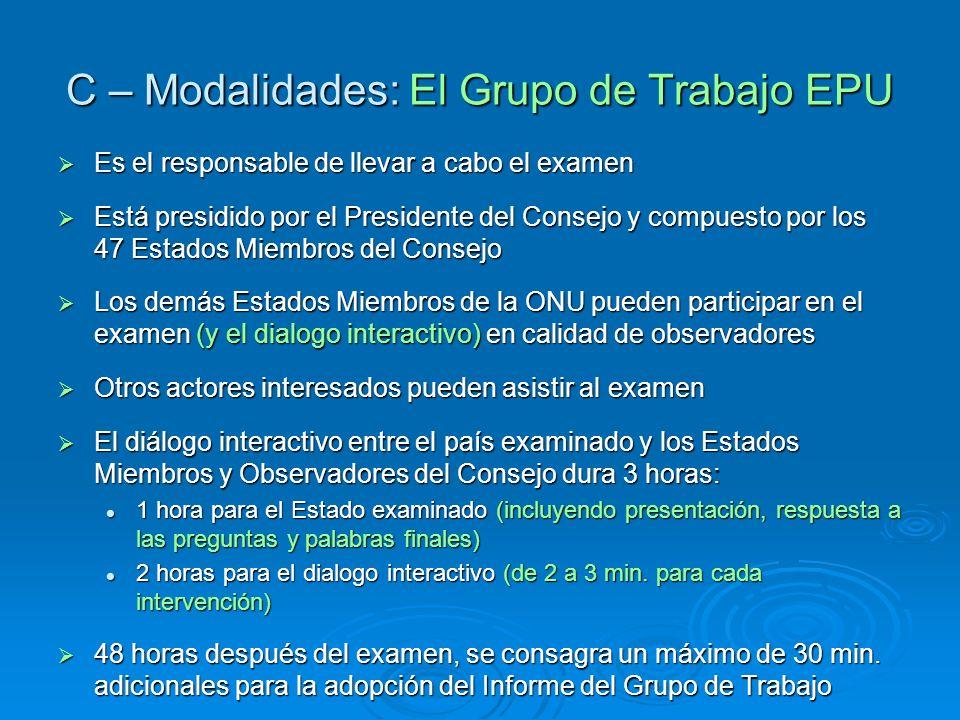 C – Modalidades: El Grupo de Trabajo EPU