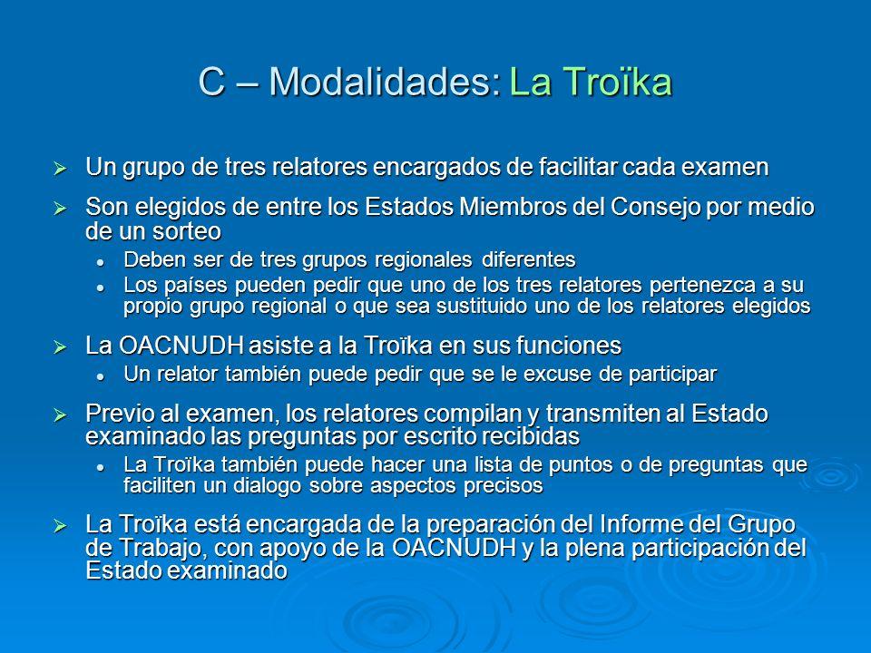 C – Modalidades: La Troïka