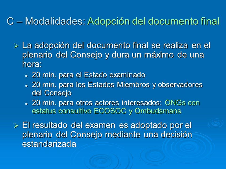 C – Modalidades: Adopción del documento final