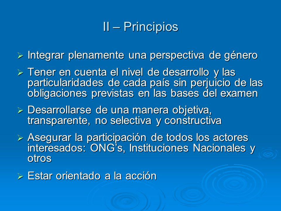 II – Principios Integrar plenamente una perspectiva de género