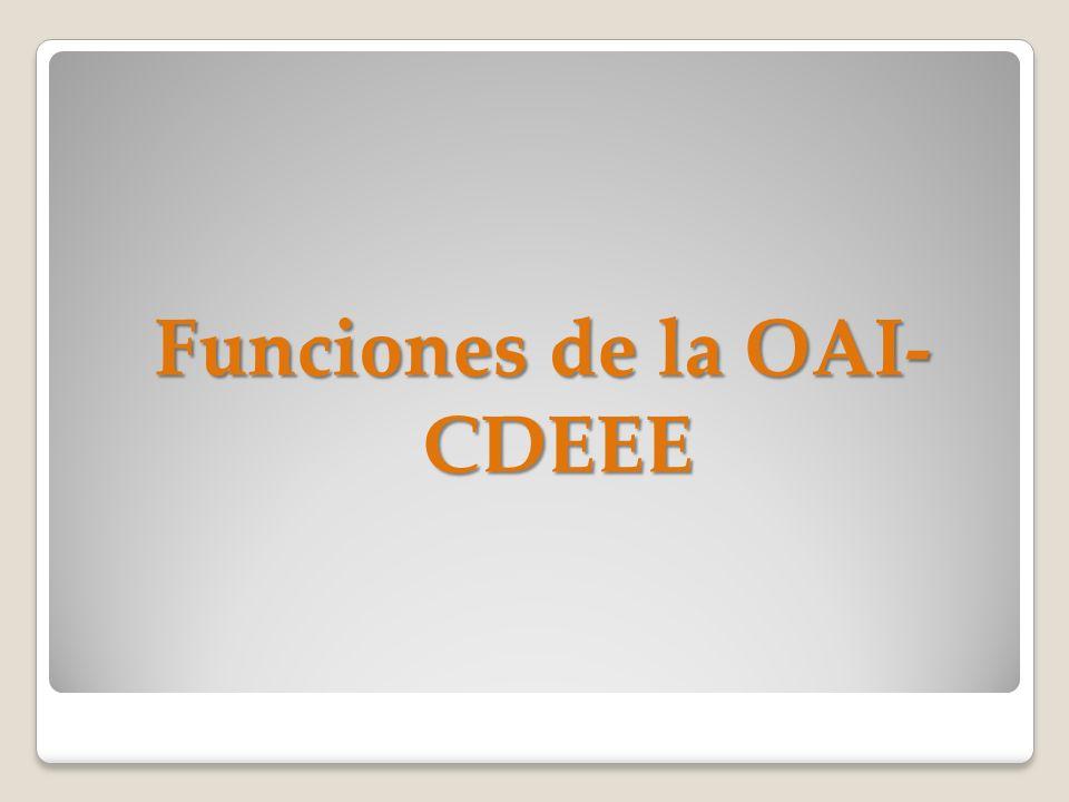 Funciones de la OAI- CDEEE