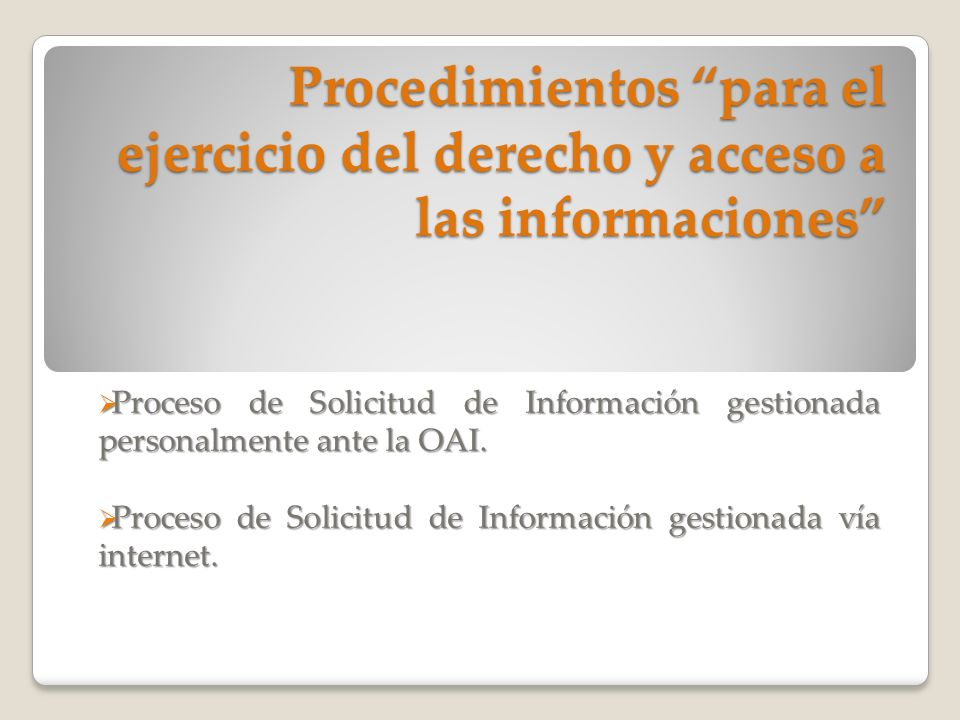 Procedimientos para el ejercicio del derecho y acceso a las informaciones