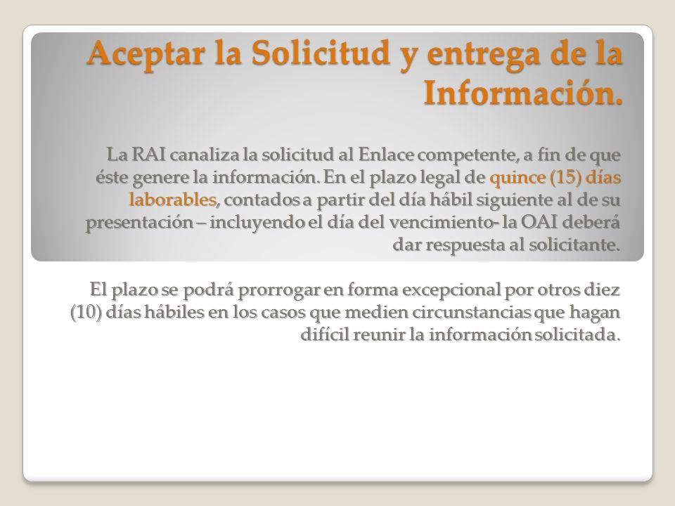 Aceptar la Solicitud y entrega de la Información.