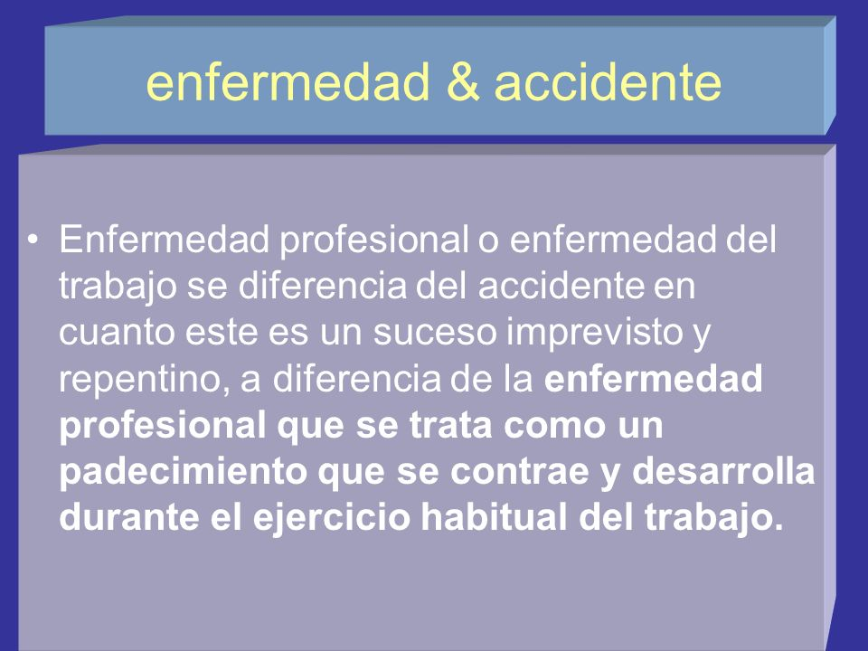enfermedad & accidente