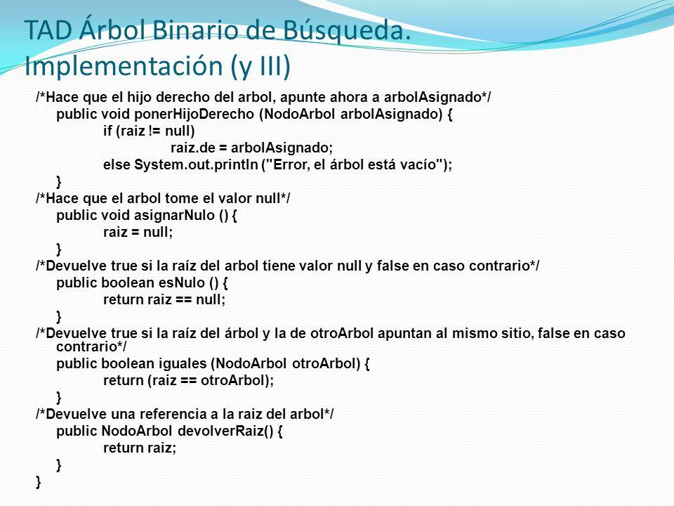 TAD Árbol Binario de Búsqueda. Implementación (y III)
