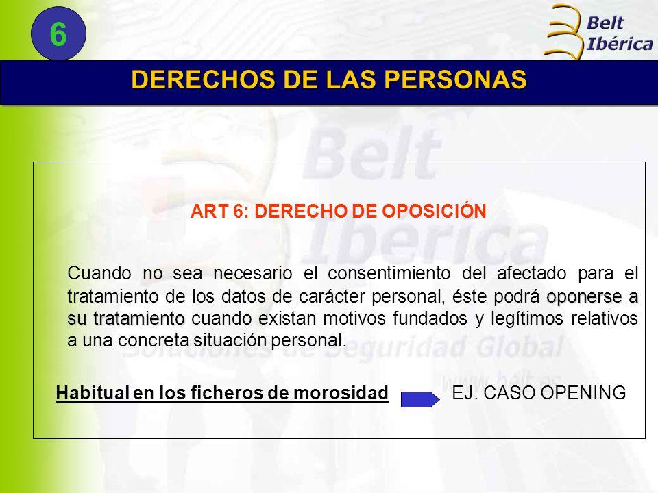 DERECHOS DE LAS PERSONAS ART 6: DERECHO DE OPOSICIÓN