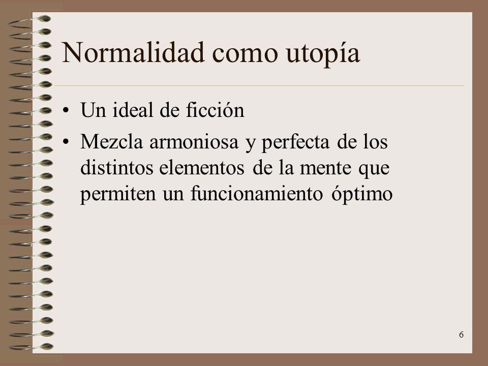 Normalidad como utopía