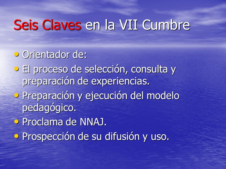 Seis Claves en la VII Cumbre
