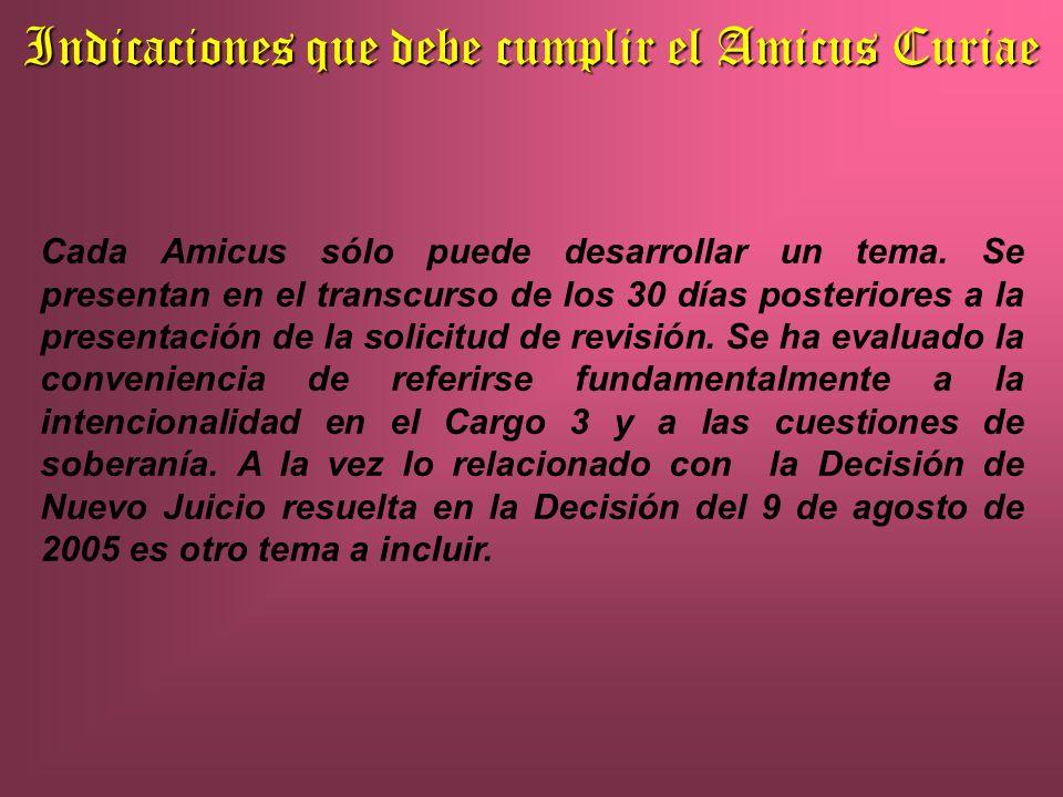Indicaciones que debe cumplir el Amicus Curiae