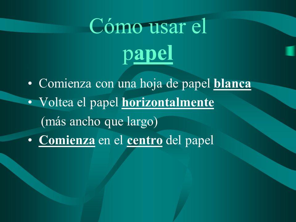 Cómo usar el papel Comienza con una hoja de papel blanca