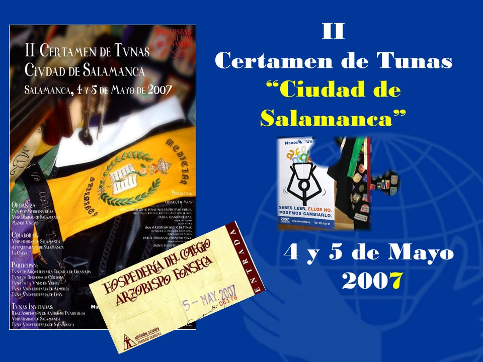 II Certamen de Tunas Ciudad de Salamanca 4 y 5 de Mayo 2007