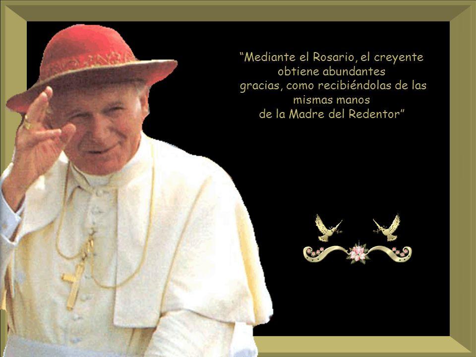 Mediante el Rosario, el creyente obtiene abundantes