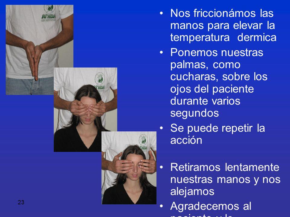 Nos friccionámos las manos para elevar la temperatura dermica
