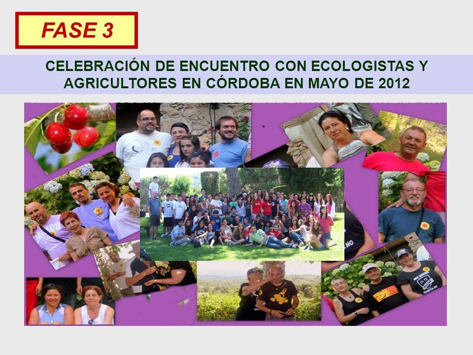 FASE 3 CELEBRACIÓN DE ENCUENTRO CON ECOLOGISTAS Y AGRICULTORES EN CÓRDOBA EN MAYO DE 2012 7