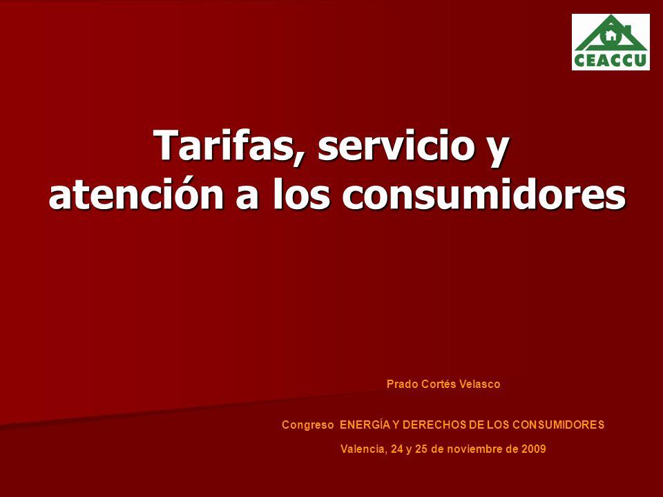 Tarifas, servicio y atención a los consumidores