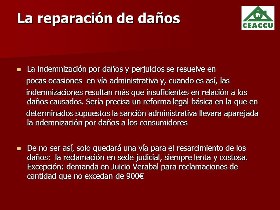 La reparación de daños La indemnización por daños y perjuicios se resuelve en. pocas ocasiones en vía administrativa y, cuando es así, las.
