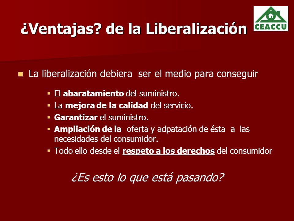 ¿Ventajas de la Liberalización
