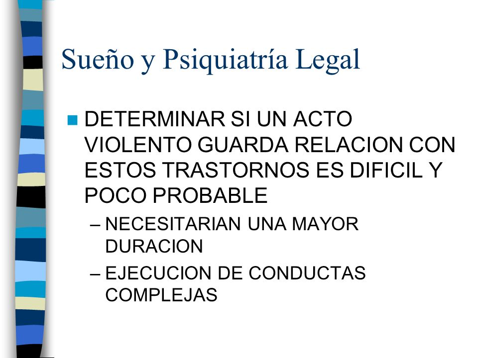 Sueño y Psiquiatría Legal