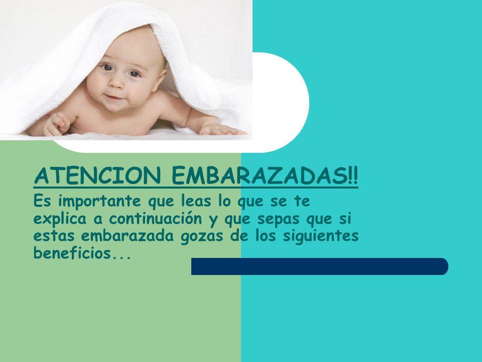 ATENCION EMBARAZADAS!!
