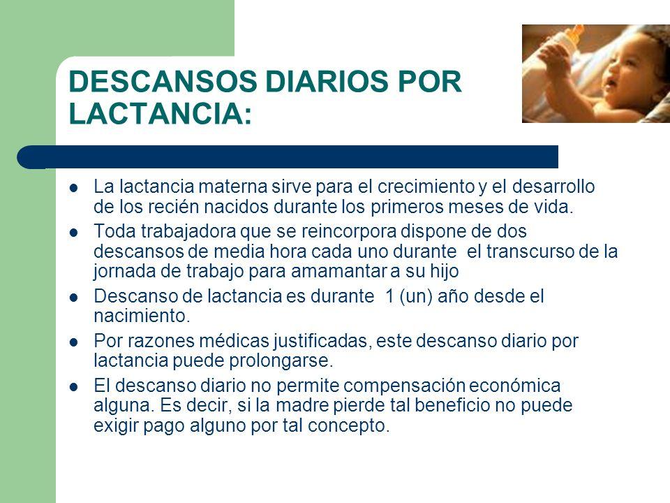 DESCANSOS DIARIOS POR LACTANCIA: